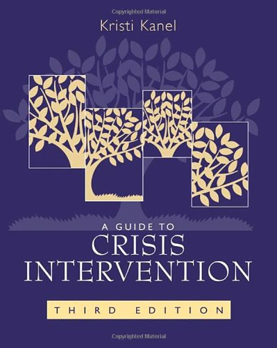 A Guide to Crisis Intervention, 3rd Edition