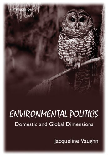 9780495007999: Environmental Politics: Domestic and Global Dimensions
