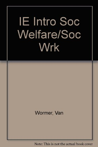 IE Intro Soc Welfare/Soc Wrk: Van Wormer