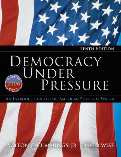 9780495008293: Democracy Under Pressure: An Introduction to the American Political System, 2006 Election Update (Available Titles CengageNOW)