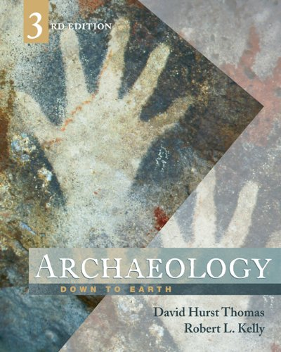 9780495008583: Archaeology: Down to Earth, 3rd edition