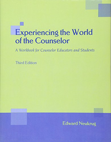 9780495009559: Experiencing the World of the Counselor: A Workbook for Counselor Educators and Students