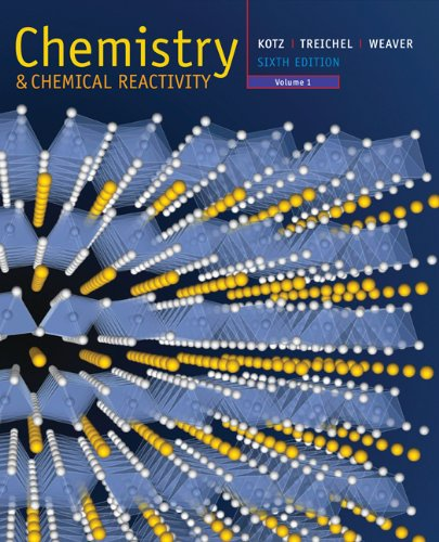 Chemistry and Chemical Reactivity, Volume 1 (with: Kotz, John C.,