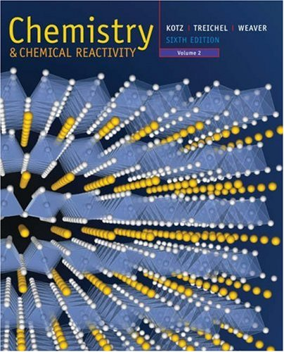Chemistry and Chemical Reactivity, Volume 2 (with: John C. Kotz,