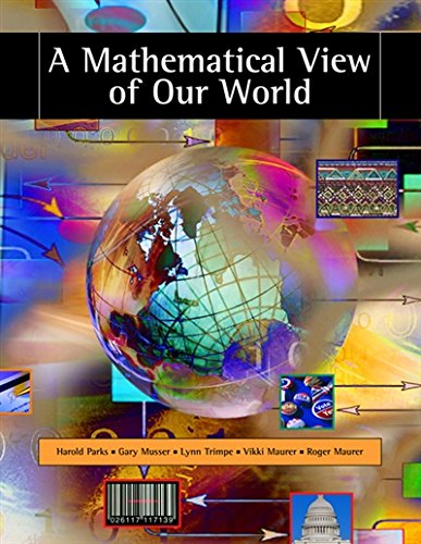 A Mathematical View of Our World (with CD-ROM and iLrn(TM) Student, and Personal Tutor Printed ...