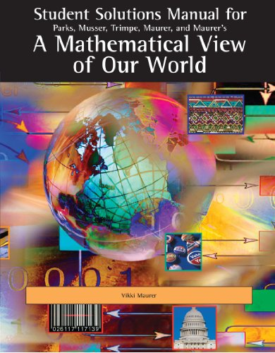 9780495010623: Student Solutions Manual for Parks/Musser/Trimpe/Maurer/Maurer's A Mathematical View of Our World