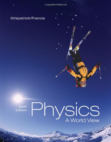 9780495010883: Physics: A World View (with CengageNOW Printed Access Card) (Available 2010 Titles Enhanced Web Assign)