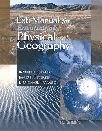 Lab Manual for Gabler/Petersen/Trepasso's Essentia: Robert E. Gabler,