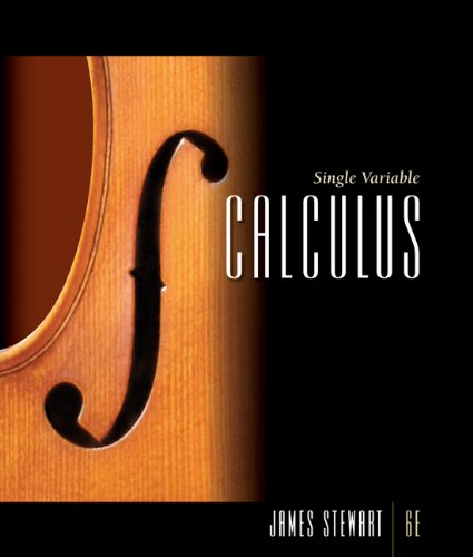 Study Guide for Stewart's Single Variable Calculus, 6th (0495012335) by Richard St. Andre