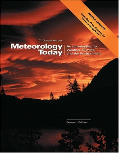 9780495012986: Meteorology Today with Infotrac: An Introduction to Weather, climate, and the Environment