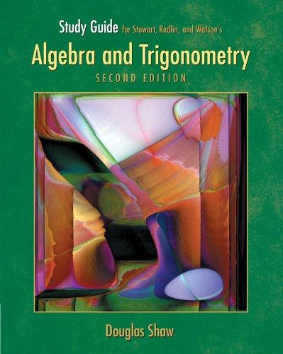 Study Guide for Algebra And Trigonometry, Second: James Stewart, Lothar
