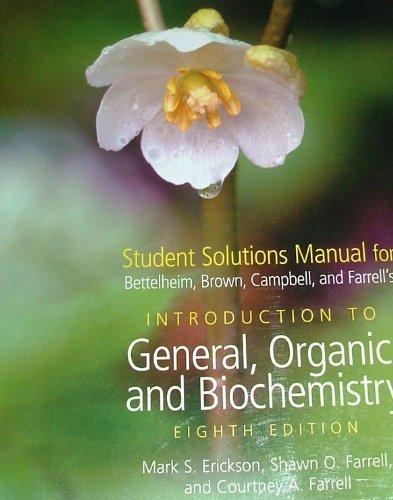 Student Solutions Manual for Bettelheim, Brown, Campbell,: Frederick A. Bettelheim,