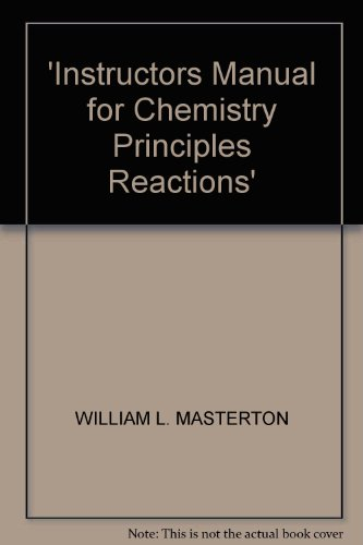 9780495014416: 'Instructors Manual for Chemistry Principles Reactions'