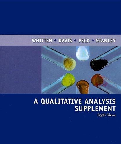 A Qualitative Analysis Supplement, Eighth Edition: Whitten, Kenneth W.,