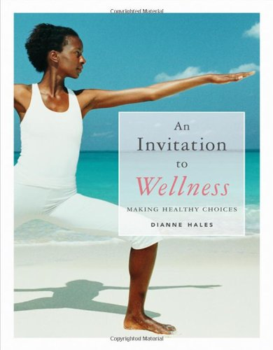 9780495014638: An Invitation to Wellness: Making Healthy Choices (with Lab Booklet and CengageNOW, InfoTrac 1-Semester Printed Access Card) (Available Titles CengageNOW)
