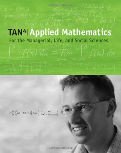 9780495015819: Applied Mathematics for the Managerial, Life, and Social Sciences (with CD-ROM and iLrn™ Student Tutorial, Personal Tutor Printed Access Card) (Available Titles CengageNOW)