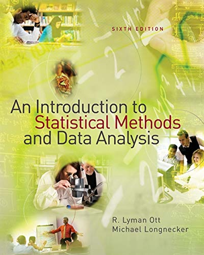 An Introduction to Statistical Methods and Data: R. Lyman Ott,Micheal