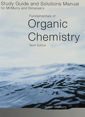9780495019329: Study Guide/Solutions Manual for McMurry/Simanek's Fundamentals of Organic Chemistry, 6th