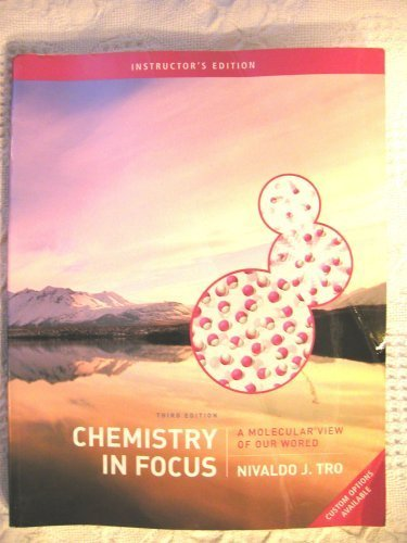 Chemistry In Focus ; A Molecular View Of Our World, 3rd Instructor's Edition: Tro