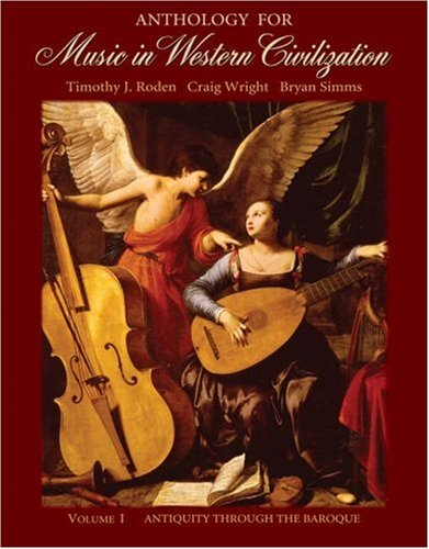 9780495029991: Anthology for Music in Western Civilization, Vol. 1: Antiquity Through the Baroque