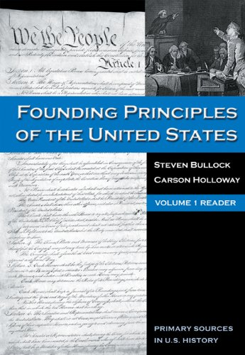 9780495030010: Founding Principles of the United States, Volume 1