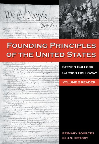 9780495030027: The Founding Principles of the United States, Volume 2 (Primary Sources in U.S. History)