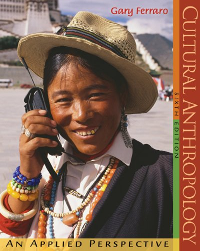 9780495030393: Cultural Anthropology: An Applied Perspective (with InfoTrac) (Available Titles CengageNOW)