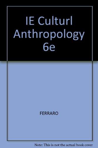 9780495030416: IE Culturl Anthropology 6e