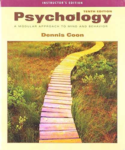 Instructor's Edition 10th edition Psychology Modular Approach: Dennis Coon