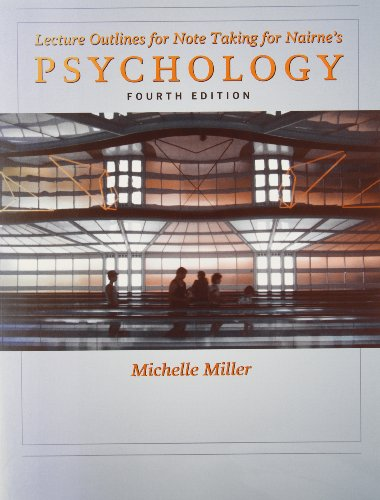 9780495031635: Lecture Outlines for Note Taking for Nairne's Psychology 4th Edition