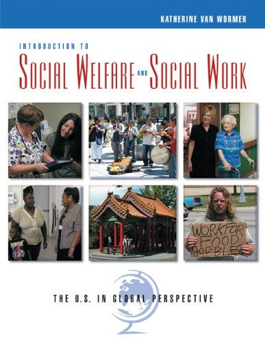 Bundle: Introduction to Social Welfare and Social Work: The U.S. in Global Perspective + InfoTrac ...