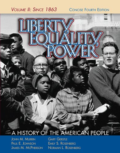 9780495050568: Liberty, Equality, Power: A History of the American People, Vol. II: Since 1863, Concise Edition