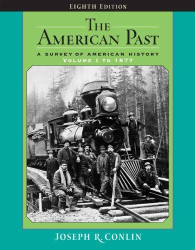 The American Past: A Survey of American: Joseph R. Conlin