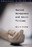 9780495058878: Serial Murderers And Their Victims (The Wadsworth Contemporary Issues in Crime and Justice Series)