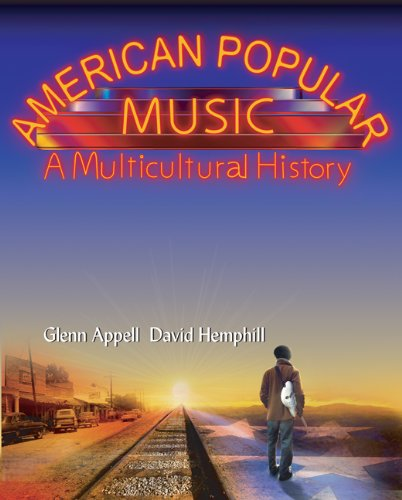 Bundle: American Popular Music: A Multicultural History + 2-CD Set: Appell, Glenn; Hemphill, David