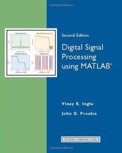 9780495073116: Digital Signal Processing Using MATLAB (Bookware Companion)