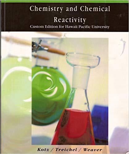 Chemistry and Chemical Reactivity: Custom Edition for Hawaii Pacific University: Kotz, John C.; ...