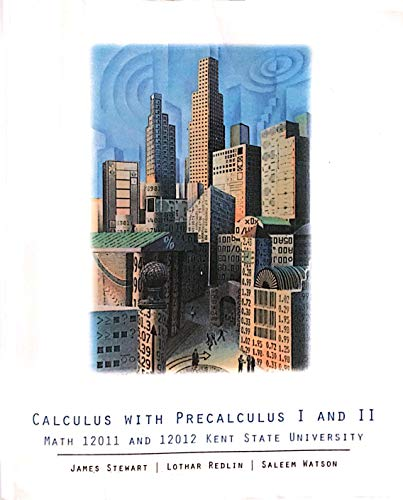 9780495078111: Calculus with Precalculus I and II (Math 12011 and Math 12012 Kent State University)