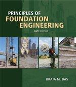 9780495082460: Principles of Foundation Engineering