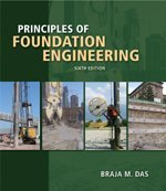 9780495082460: Principles of Foundation Engineering