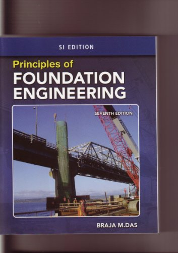 9780495082477: ISE Principles of Foundation Engineering, AISE-SI