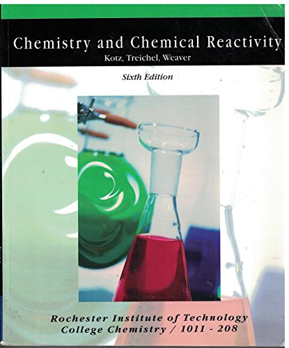 9780495083061: Chemistry and Chemical Reactivity (rochester institute of technology)