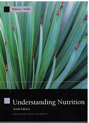 9780495083610: Understanding Nutrition (Montclair State University, Custom Edition)
