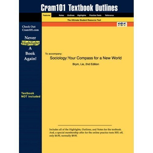 Sociology, Your Compass for a New World (Outlines&Highlights): OutlinesHighlightsReview