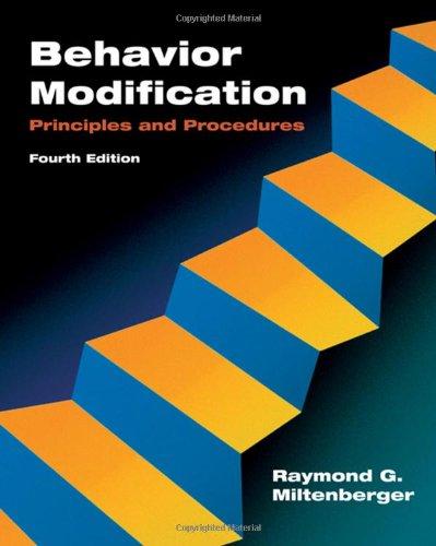 9780495091530: Behavior Modification: Principles and Procedures