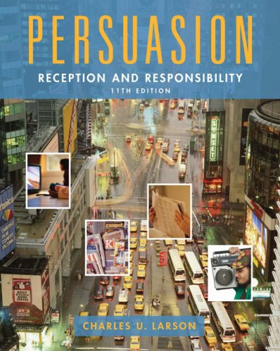 9780495091592: Persuasion: Reception and Responsibility (Wadsworth Series in Communication Studies)