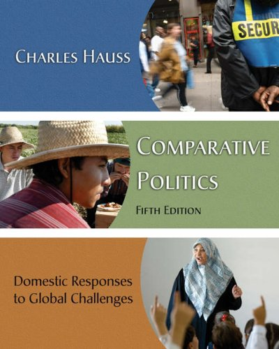9780495091622: Comparative Politics: Domestic Responses to Global Challenges