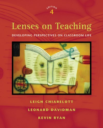 9780495091905: Lenses on Teaching: Developing Perspectives on Classroom Life
