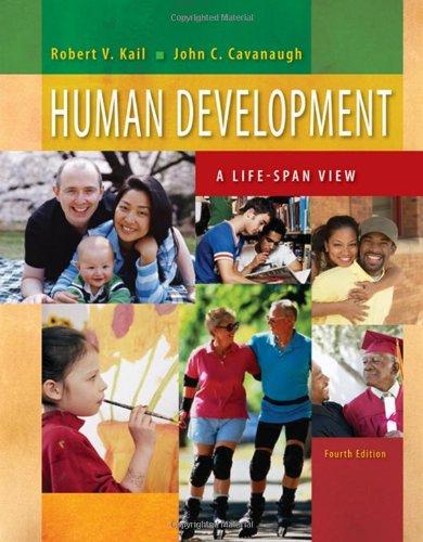Human Development : A Life-Span View: Fourth Edition: Kail, Robert V.