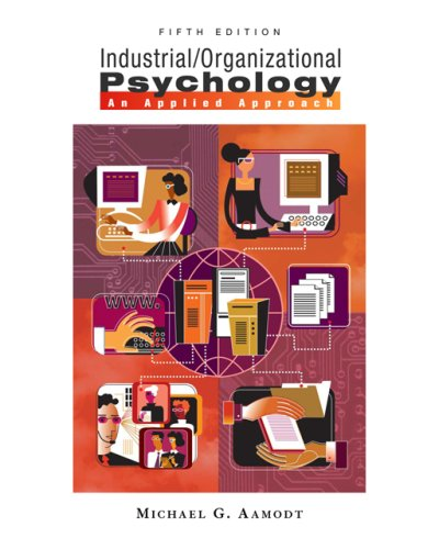 9780495093060: Industrial/Organizational Psychology: An Applied Approach